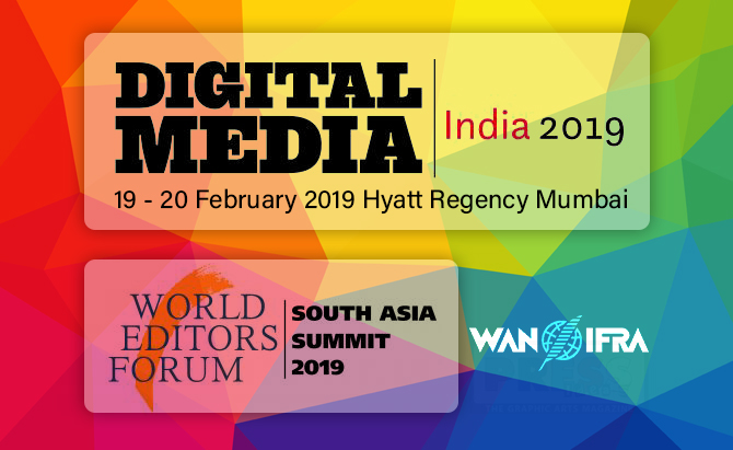 Digital Media India 2019 & World Editors Forum South Asia Summit 2019